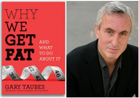 Gary Taubes Science Writer